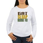 Eat Sleep Kung Fu Women's Long Sleeve T-Shirt