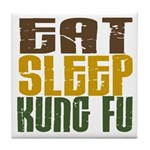 Eat Sleep Kung Fu Tile Coaster