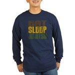 Eat Sleep Ju Jitsu Long Sleeve Dark T-Shirt