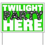 Twilight Party Yard Sign