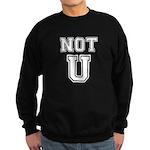 Not U Sweatshirt (dark)