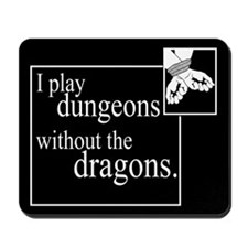 Dungeons Without Dragons Mousepad