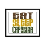 Eat Sleep Capoeira Framed Panel Print