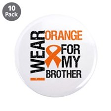 "I Wear Orange For Brother 3.5"" Button (10 pack)"