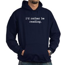 i'd rather be reading. Hoodie