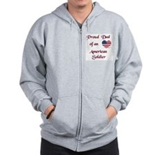 Proud Mom/Dad of a Soldier Zip Hoodie