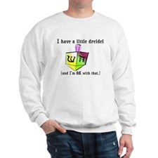 I Have a Little Dreidel Sweatshirt