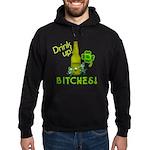 Drink Up Bitches! Hoodie (dark)