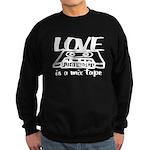 Love is a Mix Tape Sweatshirt (dark)