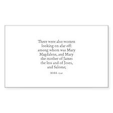 MARK 15:40 Rectangle Decal