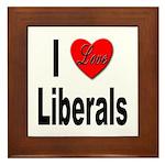 I Love Liberals Framed Tile