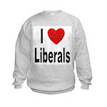 I Love Liberals (Front) Kids Sweatshirt