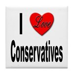 I Love Conservatives Tile Coaster