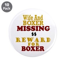 "Wife & Boxer Missing 3.5"" Button (10 pack)"
