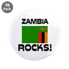 "Zambia Rocks! 3.5"" Button (10 pack)"