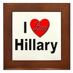 I Love Hillary Framed Tile