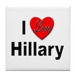 I Love Hillary Tile Coaster