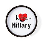 I Love Hillary Wall Clock
