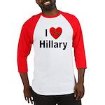 I Love Hillary (Front) Baseball Jersey