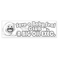 Club A Big Oil Exec. Bumper Bumper Sticker