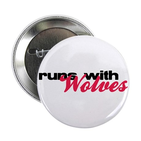 "Runs With Wolves 2.25"" Button (100 pack)"