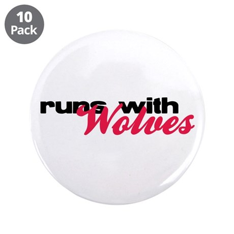 "Runs With Wolves 3.5"" Button (10 pack)"