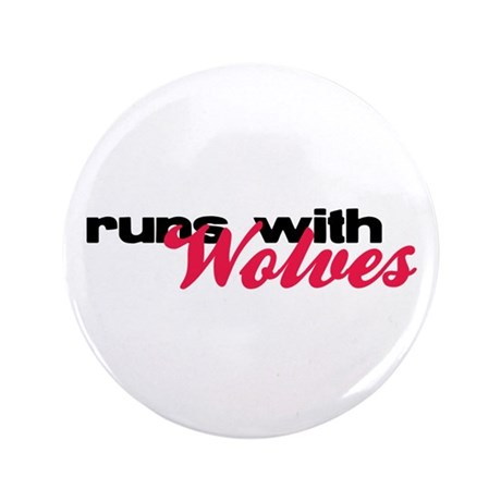 "Runs With Wolves 3.5"" Button (100 pack)"