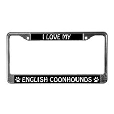 I Love My English Coonhounds License Plate Frame
