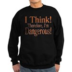 I Think! Sweatshirt (dark)