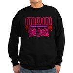 Mom You Rock Sweatshirt (dark)