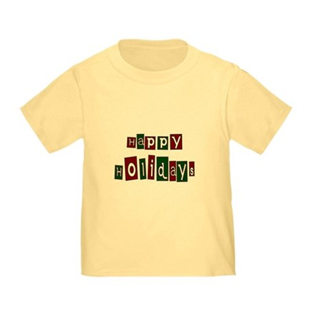 Happy Holidays Toddler T-Shirt