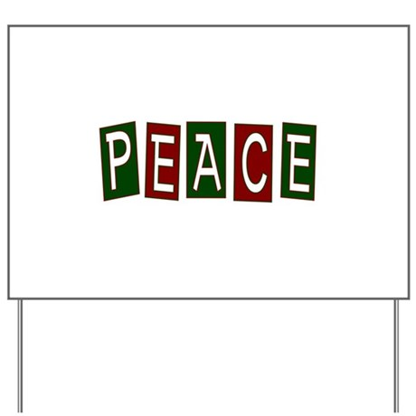 Peace Yard Sign