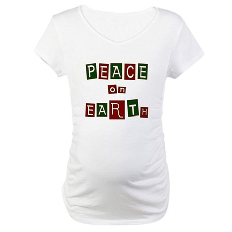 Peace on Earth Maternity T-Shirt