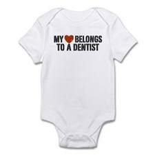 My Heart Belongs to a Dentist Infant Bodysuit