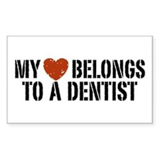 My Heart Belongs to a Dentist Rectangle Decal