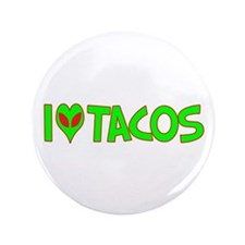 "I Love-Alien Tacos 3.5"" Button (100 pack)"