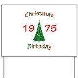 1975 Christmas Birthday Yard Sign
