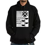 I LOVE YOU WITH ALL MY HEART Hoodie (dark)