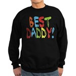 Best Daddy Sweatshirt (dark)