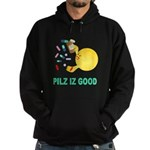 Pilz Is Good Hoodie (dark)