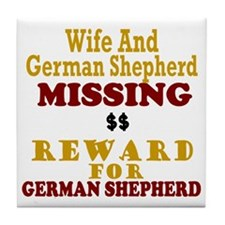 Wife & German Shepherd Missing Tile Coaster