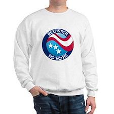REGISTER TO VOTE Sweatshirt