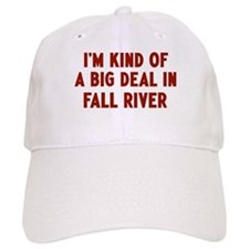 Big Deal in Fall River Baseball Cap
