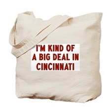 Big Deal in Cincinnati Tote Bag