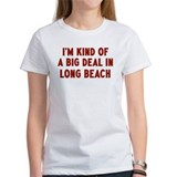 Big Deal in Long Beach Tee
