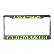 Proudly Owned Weimaraner License Plate Frame