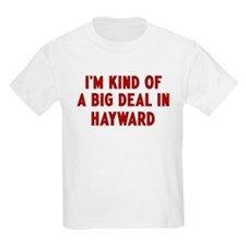 Big Deal in Hayward Kids Light T-Shirt