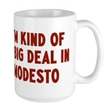 Big Deal in Modesto Mug