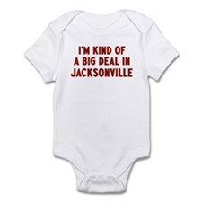 Big Deal in Jacksonville Infant Bodysuit