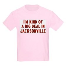 Big Deal in Jacksonville T-Shirt